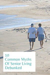 10 Common Myths Of Senior Living Debunked